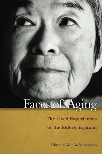 yoshiko-matsumoto-faces-of-aging-the-lived-experiences-of-the-elderly-in-japan