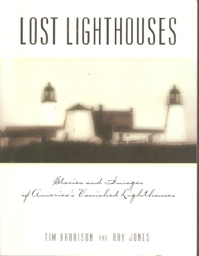 Tim Harrison Lost Lighthouses