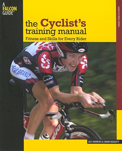 Guy Andrews Cyclist's Training Manual Fitness And Skills For Every Rider