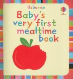 Stella Baggott Baby's Very First Mealtime Book