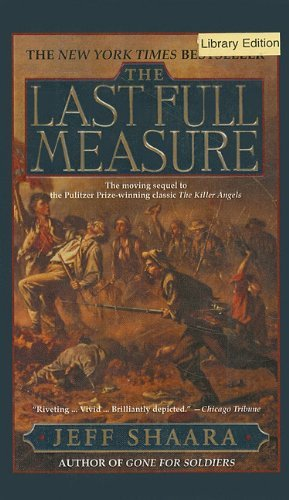 Jeff Shaara The Last Full Measure