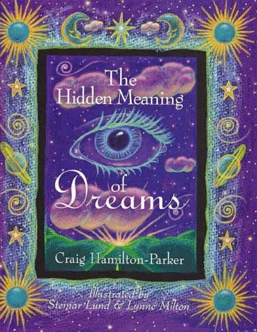 Craig Hamilton Parker The Hidden Meaning Of Dreams