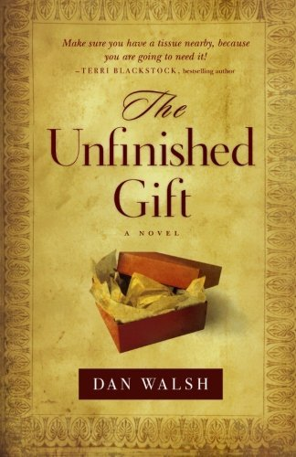 Dan Walsh The Unfinished Gift