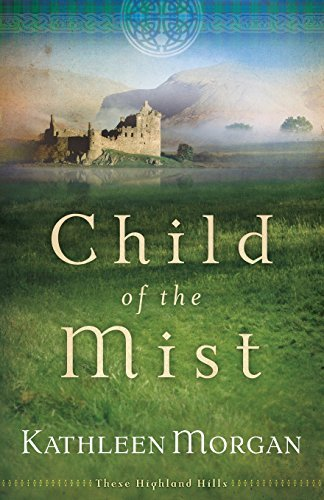 Kathleen Morgan Child Of The Mist