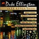 Duke Ellington Jazz After Dark Great Songs