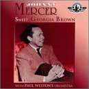Johnny Mercer Sweet Georgia Brown