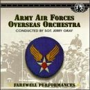 Army Air Force Farewell Performances