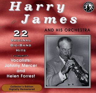 Harry James Plays 22 Original Big Band Rec