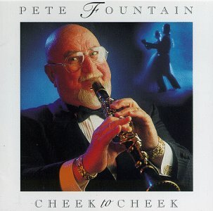 Pete Fountain Cheek To Cheek