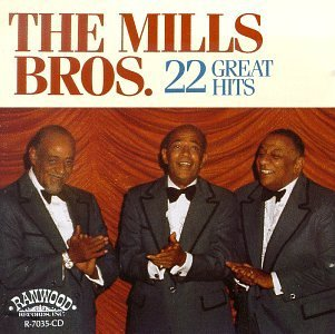 Mills Brothers 22 Great Hits