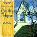 Your Favorite Country Hymns Your Favorite Country Hymns Acuff Ford Cash Cline Watson Robbins Cramer Jones Reeves