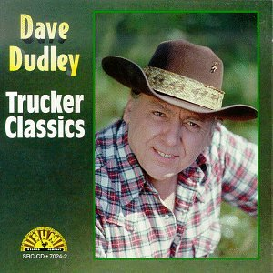 Dave Dudley Trucker Classics