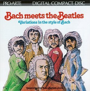 John Bayless Bach Meets The Beatles Bayless (pno)