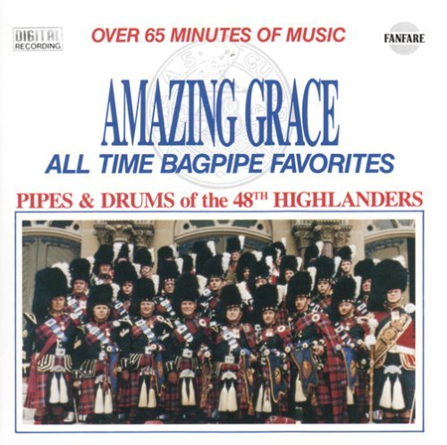 Pipes & Drums Of The 48th High/Amazing Grace
