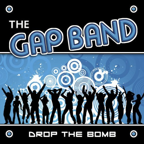 Gap Band Drop The Bomb