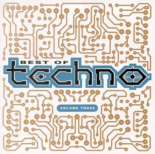 Best Of Techno Vol. 3