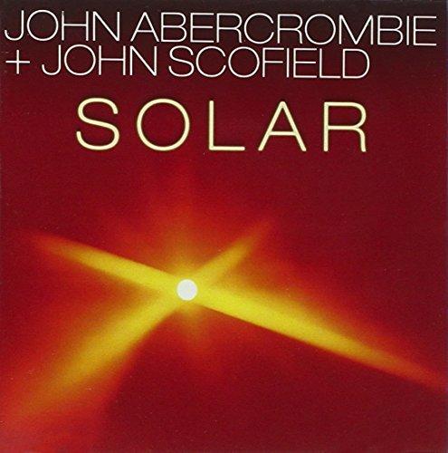 Abercrombie/Scofield/Solar
