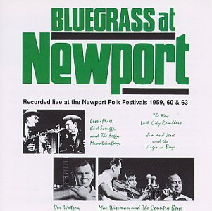Bluegrass At Newport/Bluegrass At Newport-Folk Fest@Flatt & Scruggs/Wiseman/Howard@Watson/Logan/Morris Brothers