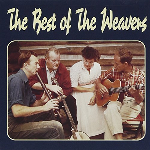 Weavers Best Of The Weavers