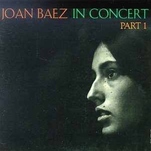 Joan Baez In Concert Part 1
