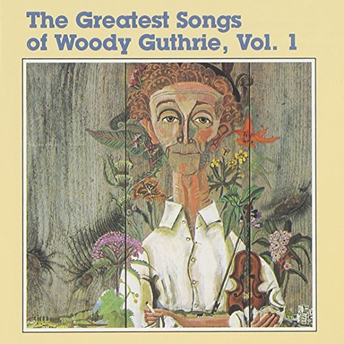 Greatest Songs Of Woody Gut Vol. 1 Greatest Songs Of Woody Country Joe Weavers Odetta Greatest Songs Of Woody Guthri