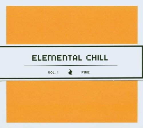 Elemental Chill Vol. 1 Fire Elemental Chill
