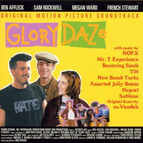 Glory Daze Soundtrack Mr. T Experience Vandals Nofx Bouncing Souls New Bomb Turks