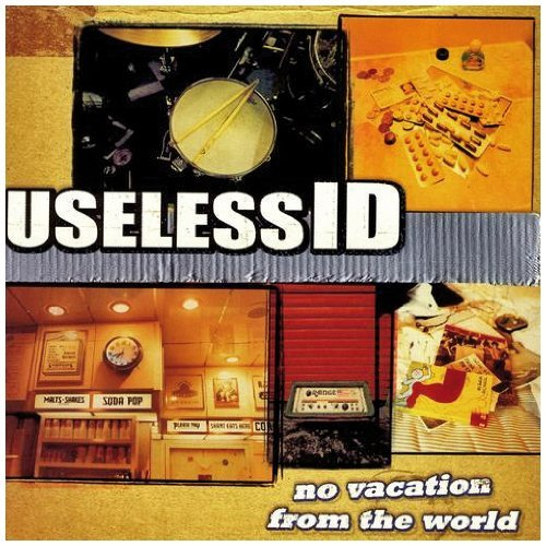Useless Id No Vacation From The World