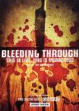 Bleeding Through This Is Live This Is Murderous