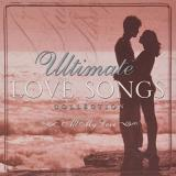 Various Artists Ultimate Love Songs Collection All My Love { Tim