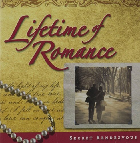 lifetime-of-romance-secret-rendezvous