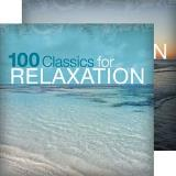 100 Classics For Relaxation Last Rose Of Summer