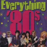 Everything 80's Everything 80's Springfield Bangles Carlisle Ub40 Lauper Richie Boston
