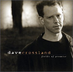 Dave Crossland Fields Of Promise Ep
