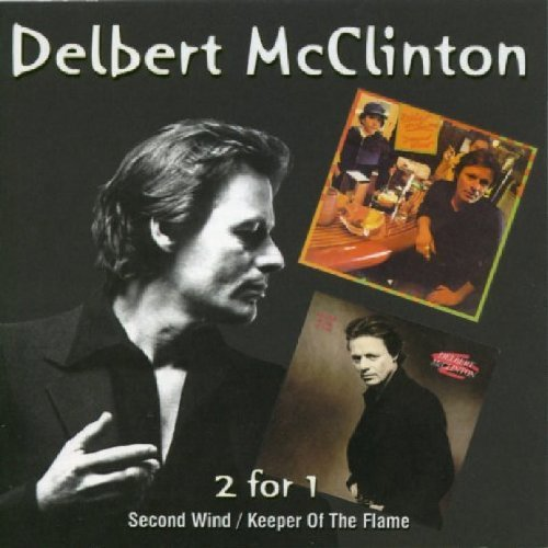 Delbert Mcclinton Second Wind Keeper Of The Flam 2 On 1