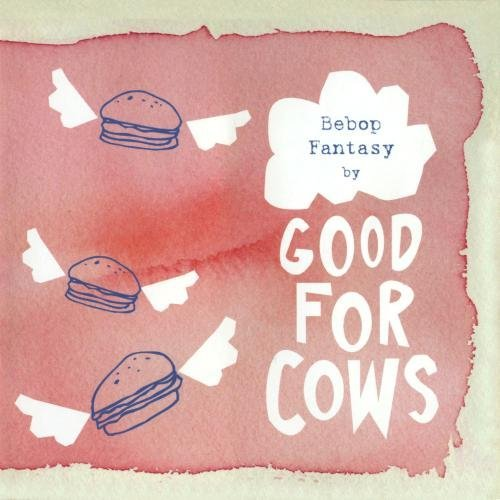 good-for-cows-bebop-fantasy