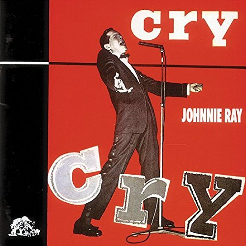 Johnnie Ray Cry Import Deu