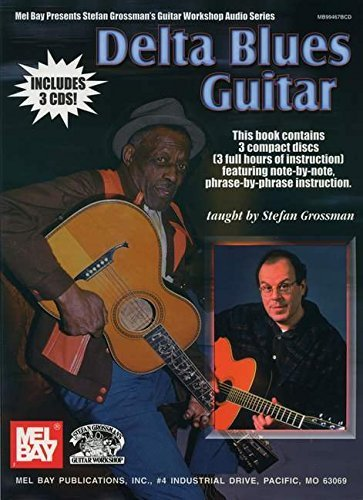Stefan Grossman Delta Blues Guitar [with 3 Cds]