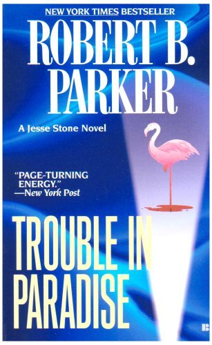 Robert B. Parker Trouble In Paradise
