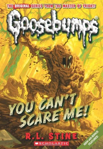 R. L. Stine You Can't Scare Me!