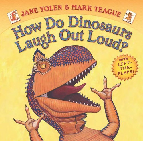 Jane Yolen How Do Dinosaurs Laugh Out Loud?