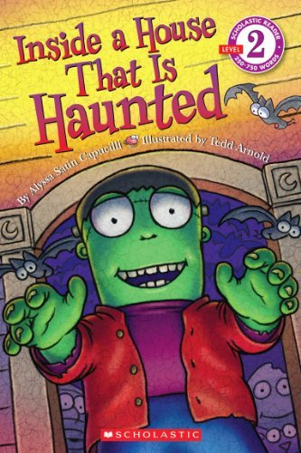Alyssa Satin Capucilli Scholastic Reader Level 2 Inside A House That Is Haunted