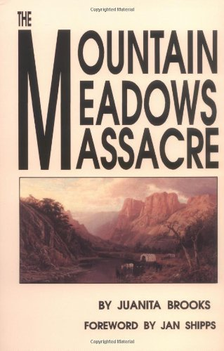 Juanita Brooks The Mountain Meadows Massacre 0003 Edition;revised