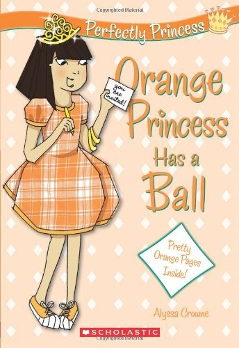 Alyssa Crowne Orange Princess Has A Ball