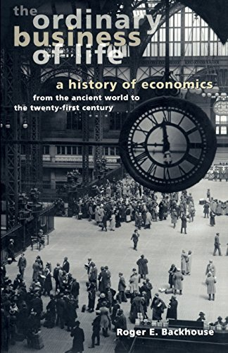 Roger E. Backhouse The Ordinary Business Of Life A History Of Economics From The Ancient World To