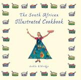 Lehla Eldridge The South African Illustrated Cookbook