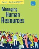 Scott A. Snell Managing Human Resources 0016 Edition;revised