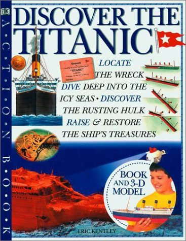 Kently Eric Kentley Eric Discover The Titanic (dk Action Book)