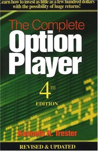 Kenneth R. Trester Complete Option Player The