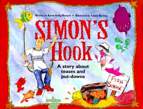Karen Gedig Burnett Simon's Hook A Story About Teases And Put Downs